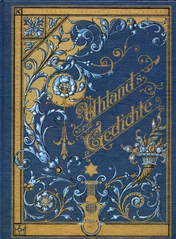 Faksimilierte Ausgabe: Ludwig Uhlands Gedichte. Mit Holzschnitten nach Zeichnungen von W.L.Arndt, G.Cloß, G.Koch, H.Makart, G.Max, A.Bick u.A.; Verlag der Cotta'schen Buchhandlung Stuttgart.