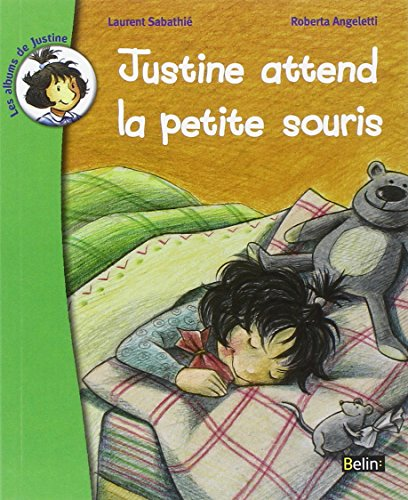Justine attend la petite souris