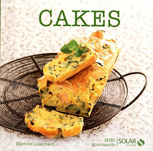 Cakes (Mini gourmands) par Martine LIZAMBARD