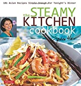 The Steamy Kitchen Cookbook: 101 Asian Recipes Simple Enough for Tonight's Dinner by Jaden Hair (2009-10-10)