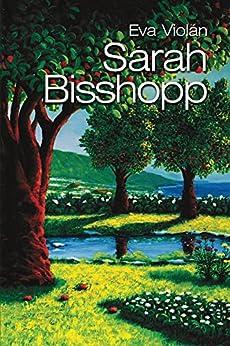 Sarah Bisshopp (Spanish Edition) by [Violán, Eva]