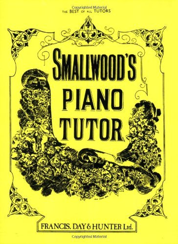Smallwood's Piano Tutor (Faber Edition) by William Smallwood (26-Aug-1994) Paperback