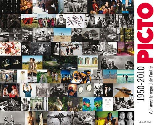 Picto 1950 - 2010 : Voir avec le regard de l'autre
