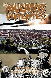 Los muertos vivientes #91 par Robert Kirkman
