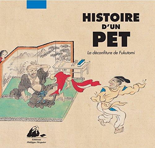 Histoire d'un pet - La déconfiture de Fukutomi (nouvelle édition) par Anonyme