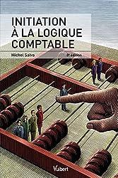 Initiation à la logique comptable, 8e édition