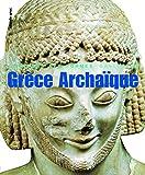 Le Monde grec, II:Grèce Archaïque - (620-480 av. J.-C.)