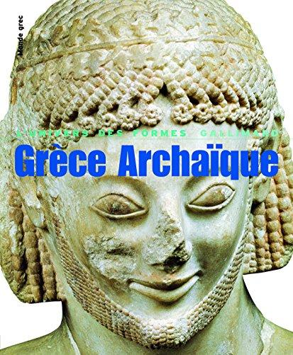 Le Monde grec, II:Grce Archaque: (620-480 av. J.-C.)