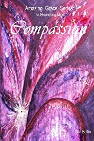 Amazing Grace Series: Compassion