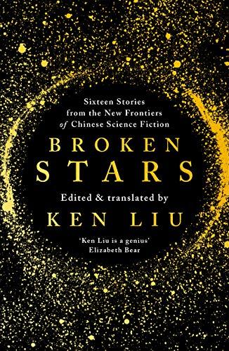 Broken Stars (English Edition) eBook: Ken Liu: Amazon.es: Tienda ...