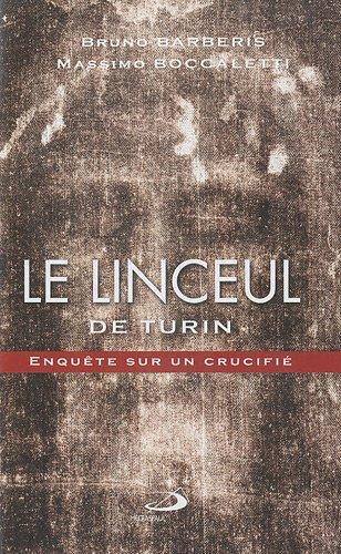 Linceul de Turin (le) Enquete Sur un C. par Barberis/Boccaleti