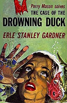The Case of the Drowning Duck (Perry Mason Series Book 20) (English Edition)