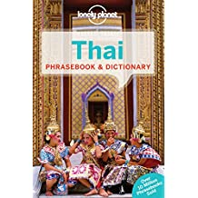 Lonely Planet Thai Phrasebook (Lonely Planet Phrasebook and Dictionary)