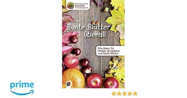 Bunte Blätter überall Kita Ideen Für Herbst Erntedank Und