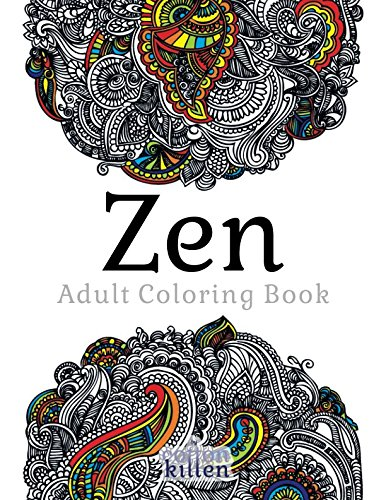 Zen - Adult Coloring Book: 49 of the most exquisite designs for a relaxed and joyful coloring time por Cotton Kitten