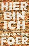 Hier bin ich: Roman - Jonathan Safran Foer
