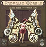 Songtexte von Janet Klein and Her Parlor Boys - Paradise Wobble