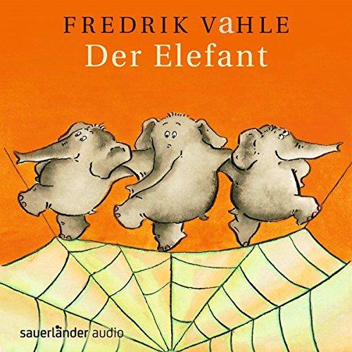 Der Elefant: Lieder in unserer und eurer Sprache