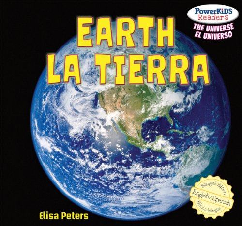 Earth / La Tierra (Powerkids Readers: The Universe / El Universo) por Elisa Peters