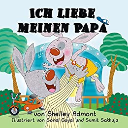 Ich liebe meinen Papa (German Bedtime Collection)