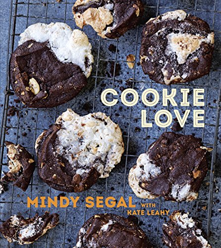 Cookie Love: More Than 60 Recipes and Techniques for Turning the Ordinary into the Extraordinary [A Baking Book] (English Edition)