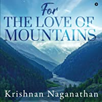 FOR THE LOVE OF MOUNTAINS