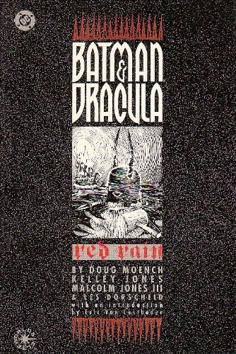 Batman & Dracula: Red Rain by Doug Moench Published by DC Comics 1st (first) edition (1992) Hardcover