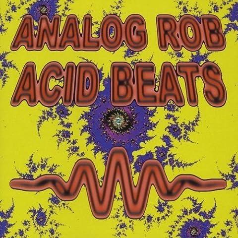 Acid Beats by Rob, Analog (2010-11-30)