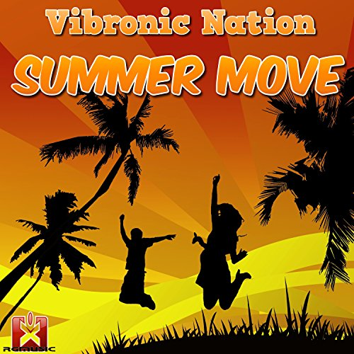 Vibronic Nation-Summer Move