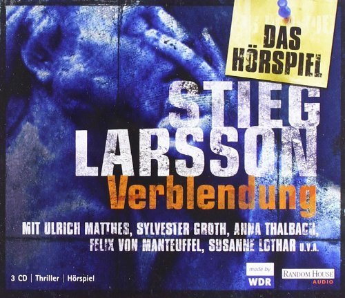 Millenium-Trilogie (1) Verblendung - WDR / Random House Audio 2010