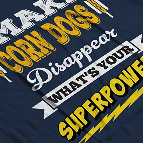 I Make Corn Dogs Disappear Whats Your Superpower Men's Hooded Sweatshirt Navy blue