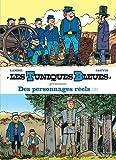 Les Tuniques bleues présentent : Des personnages réels : Tome 2, L'oreille de Lincoln ; Colorado story