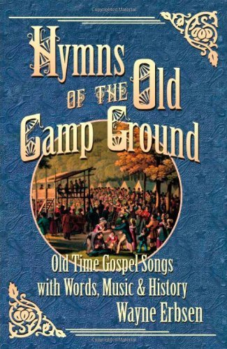 Hymns of the Old Camp Ground by Wayne Erbsen (2008-10-21)
