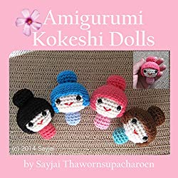 This little book explains how to crochet little Kokeshi Amigurumi dolls. A basic knowledge of crochet is required.  Amigurumi is a Japanese word, meaning a stuffed animal toy usually made from crocheted yarn and having an oversized head. Ami...
