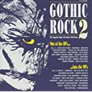 Gothic Rock 2 Import Edition by Gothic Rock (2003) Audio CD