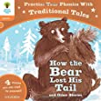 Oxford Reading Tree: How the Bear lost his tail and other stories (Oxford Reading Tree Trad/Tales)
