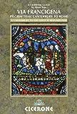 Image de The Via Francigena Canterbury to Rome - Part 1: Canterbury to the Great St Berna