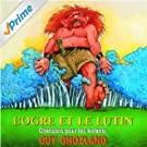 L'Ogre et le lutin [Explicit]
