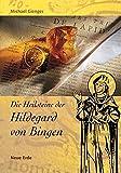 Die Heilsteine der Hildegard von Bingen -