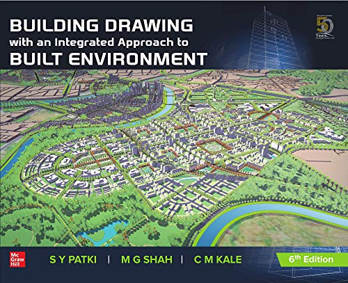 Building Drawing with an integrated approach to Built Environment (6th Edition)