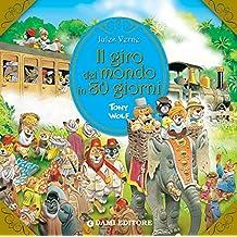 Amazon.it: giro del mondo in 80 giorni - Libri per bambini