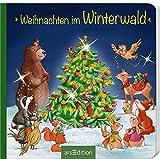 Weihnachten im Winterwald (Weihnachtsbüchlein)