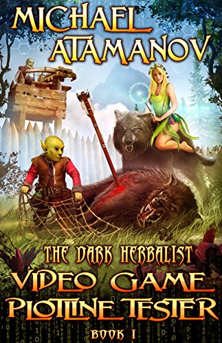 Video Game Plotline Tester (The Dark Herbalist Book #1) LitRPG series (English Edition) -