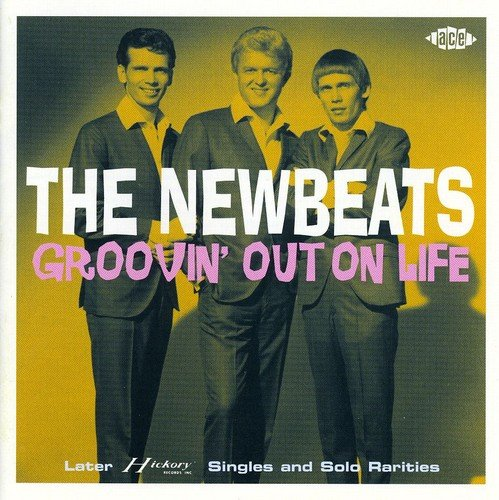 Groovin' Out on Life: Later Hickory Singles (Hickory Single)