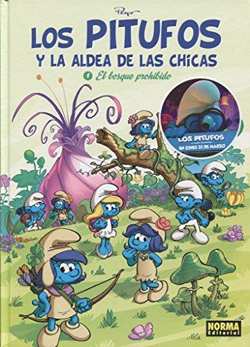 Los Pitufos y la Aldea de las Chicas 1. El Bosque Prohibido por Peyo