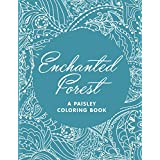Enchanted Forest (A Paisley Coloring Book)