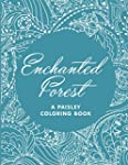 Enchanted Forest (A Paisley Coloring...