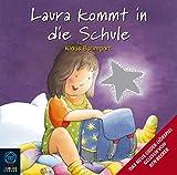 Laura kommt in die Schule (Baumhaus Verlag Audio)