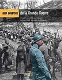 Aux sources de la Grands Guerre
