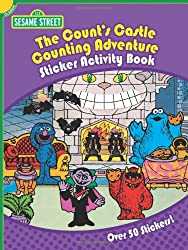 Sesame Street Classic The Count's Castle Counting Adventure Sticker Activity Book (Sesame Street Sesame Street)